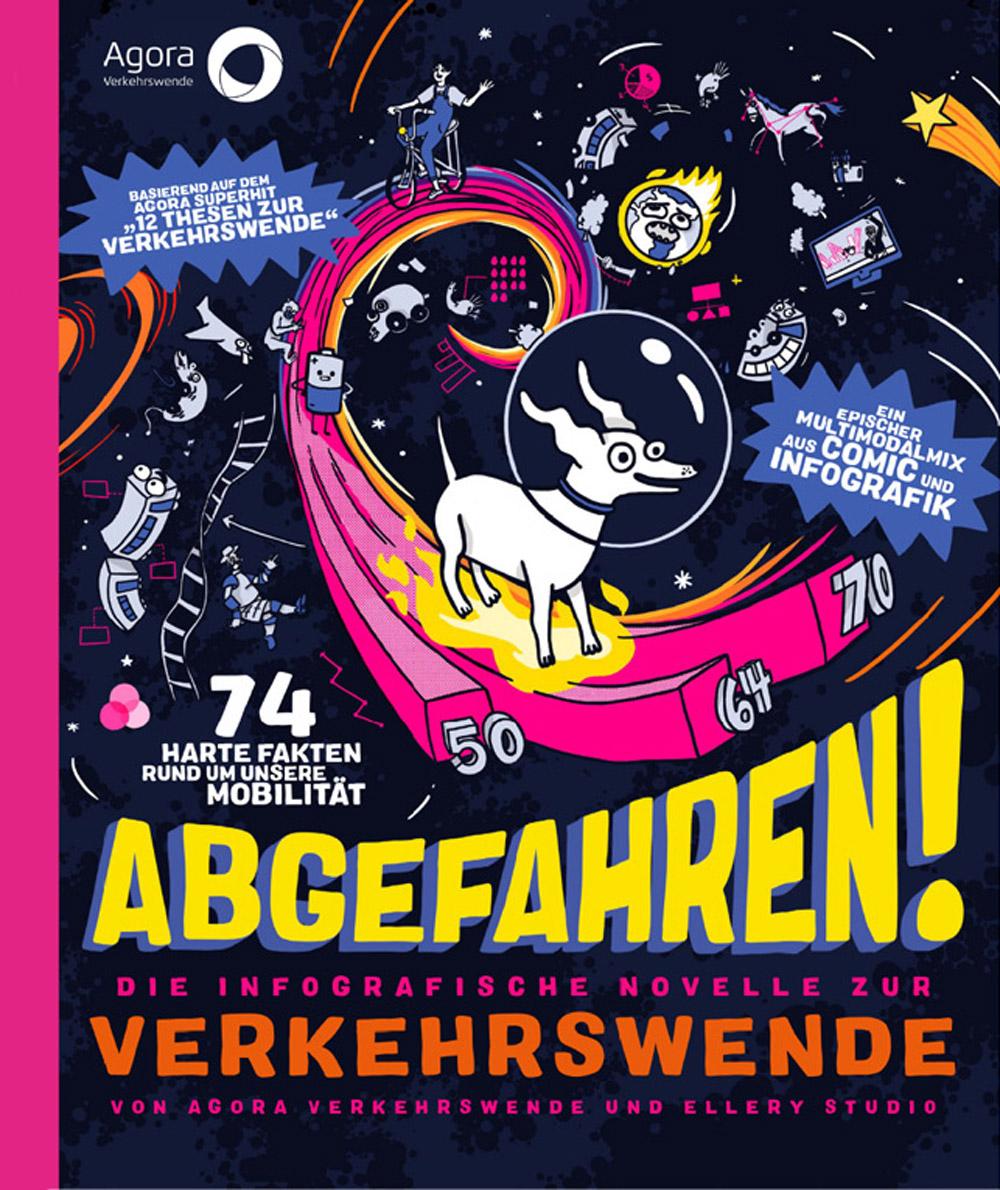 Cover zu Abgefahren. Die Infografische Novelle zur Verkehrswende. Von Agora Verkehrswende und Ellery Studio.